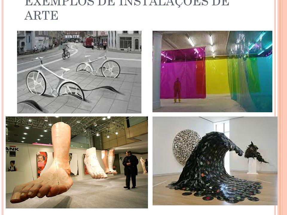 EXEMPLOS DE INSTALAÇÕES DE ARTE