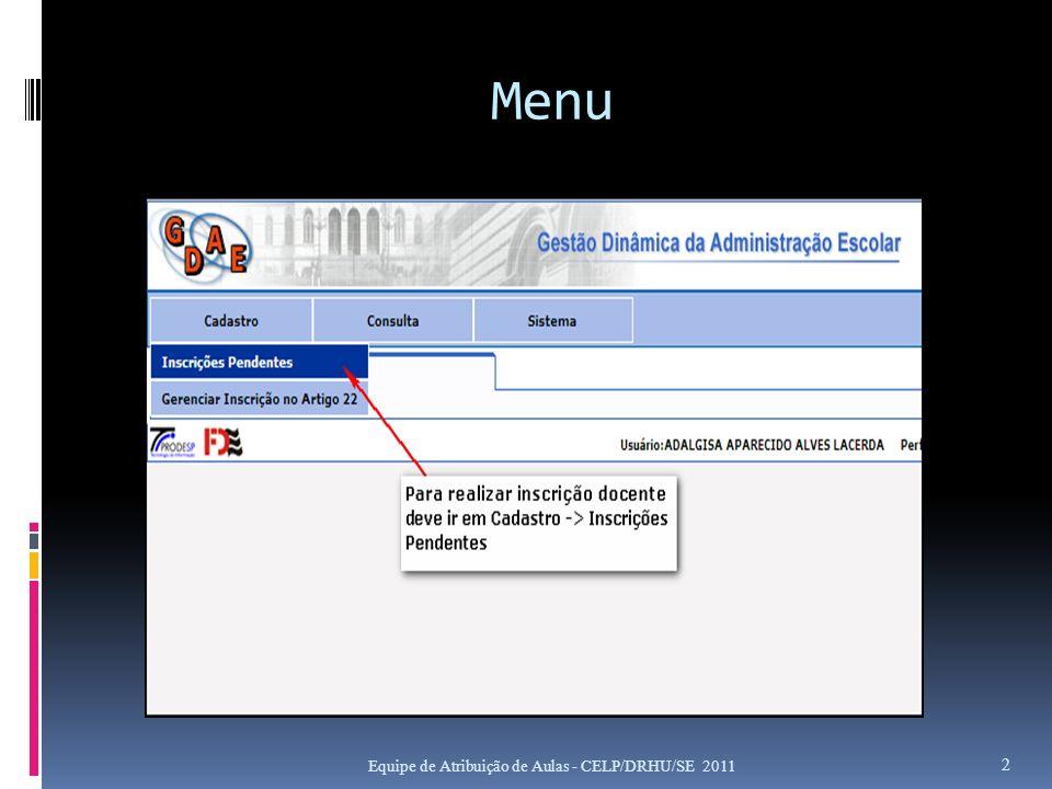 Menu Equipe de Atribuição de Aulas - CELP/DRHU/SE 2011 2