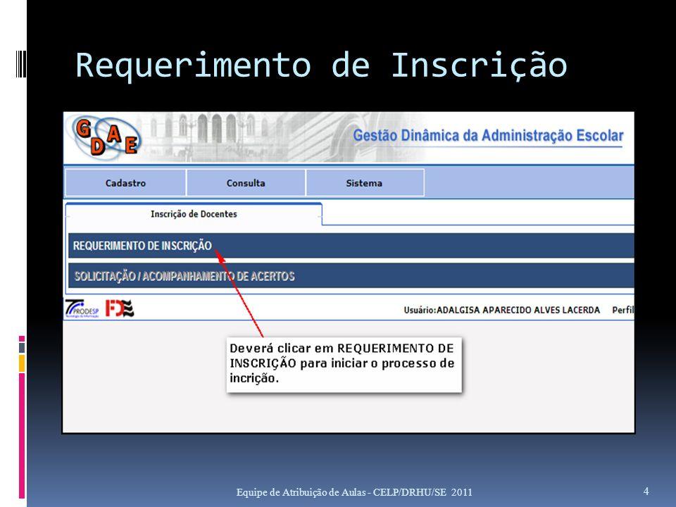 Requerimento de Inscrição Equipe de Atribuição de Aulas - CELP/DRHU/SE 2011 4