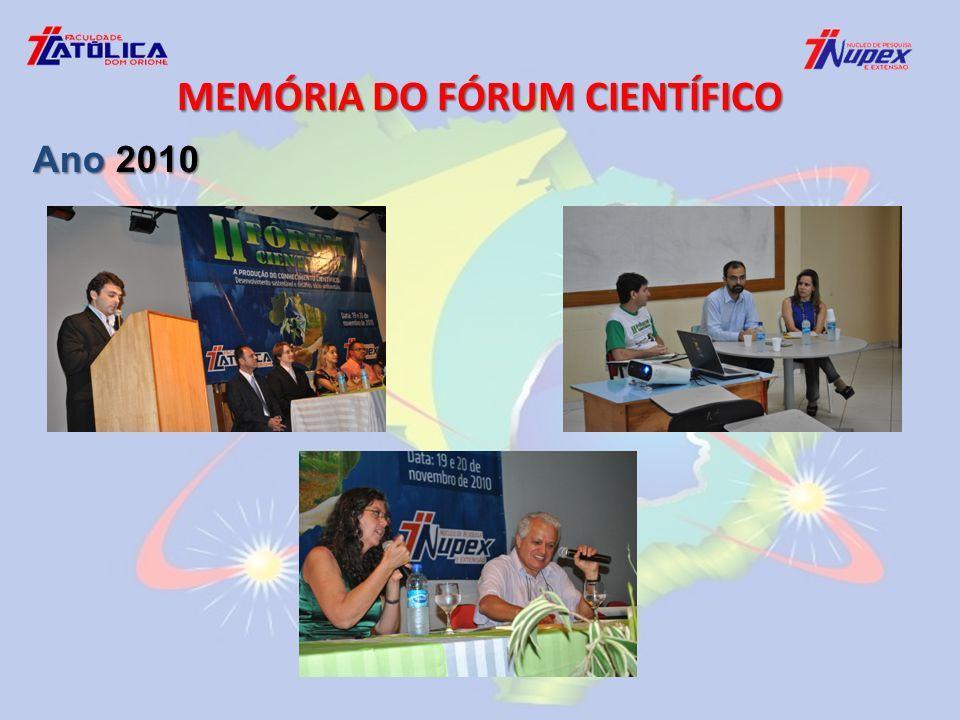 MEMÓRIA DO FÓRUM CIENTÍFICO Ano 2010