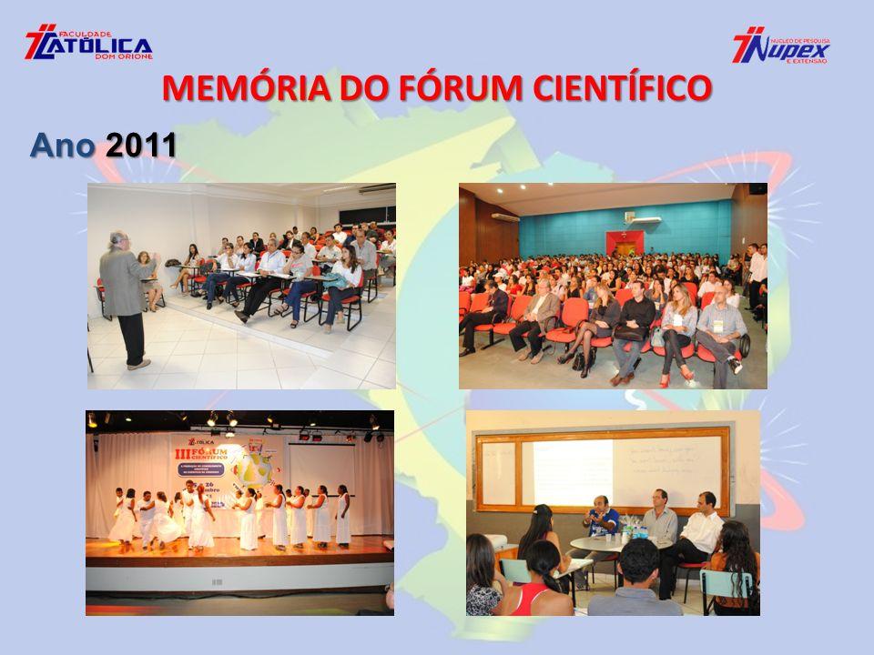 MEMÓRIA DO FÓRUM CIENTÍFICO Ano 2011