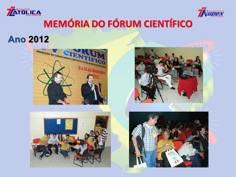 MEMÓRIA DO FÓRUM CIENTÍFICO Ano 2012