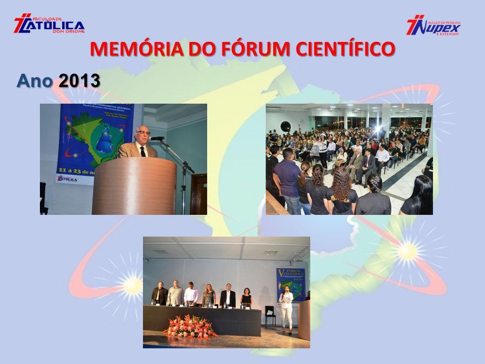 MEMÓRIA DO FÓRUM CIENTÍFICO Ano 2013