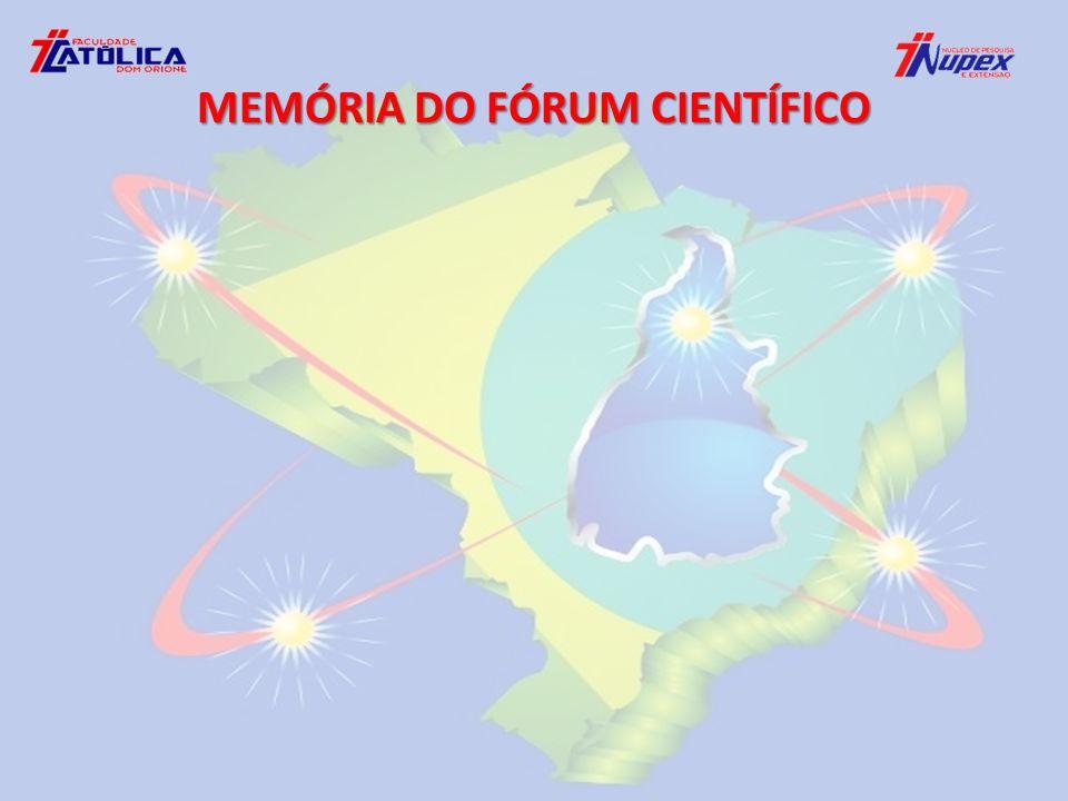 MEMÓRIA DO FÓRUM CIENTÍFICO