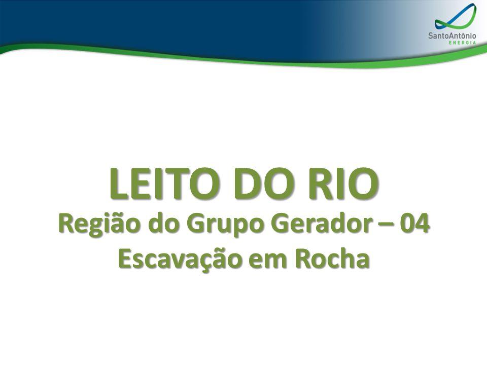 Região do Grupo Gerador – 04 Escavação em Rocha LEITO DO RIO