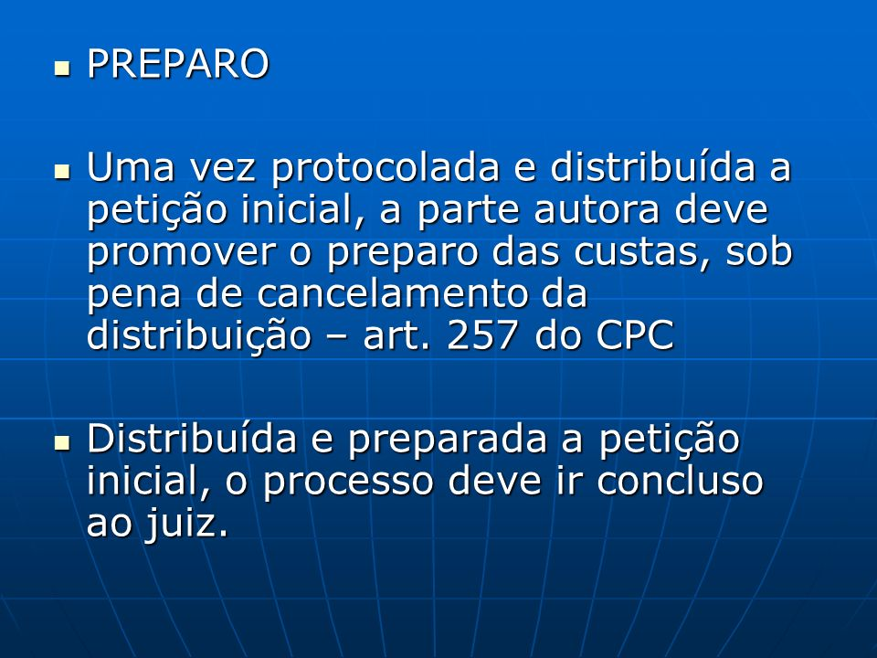 VÍCIOS DA PETIÇÃO INICIAL - DISTRIBUIÇÃO - AUTUAÇÃO Art.