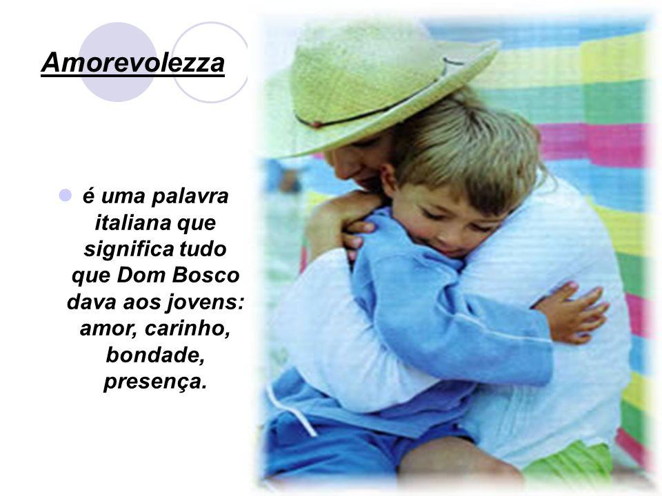 29 é uma palavra italiana que significa tudo que Dom Bosco dava aos jovens: amor, carinho, bondade, presença.