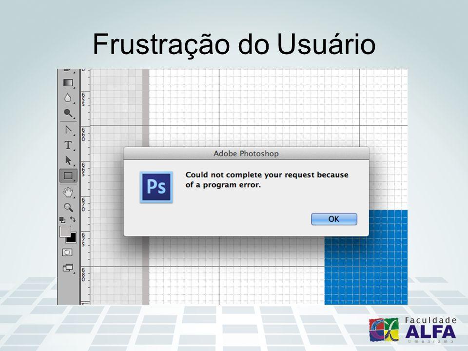 Frustração do Usuário