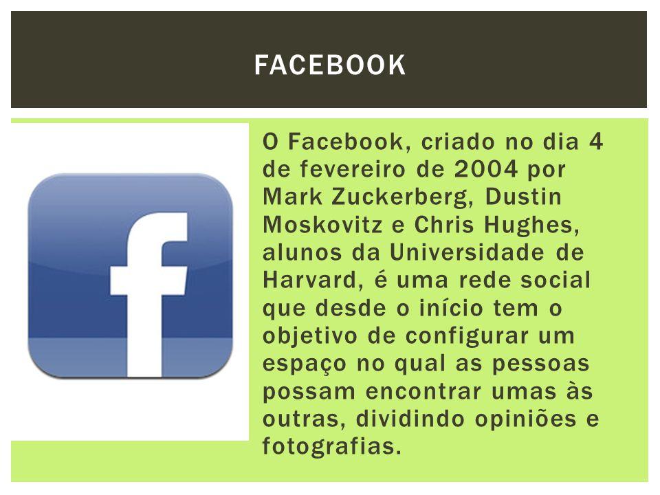 O Facebook, criado no dia 4 de fevereiro de 2004 por Mark Zuckerberg, Dustin Moskovitz e Chris Hughes, alunos da Universidade de Harvard, é uma rede s