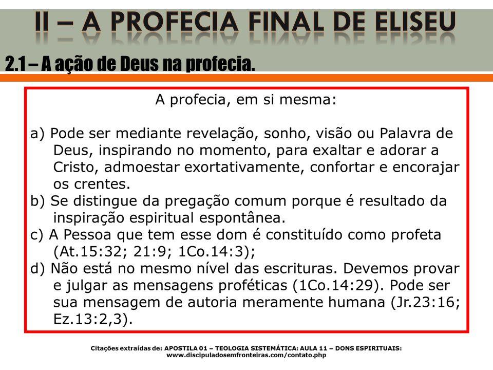 2.2 – A participação humana na profecia.