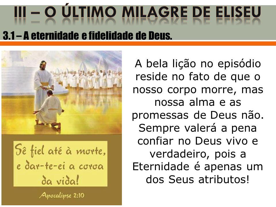 3.2 – A honra de Eliseu.