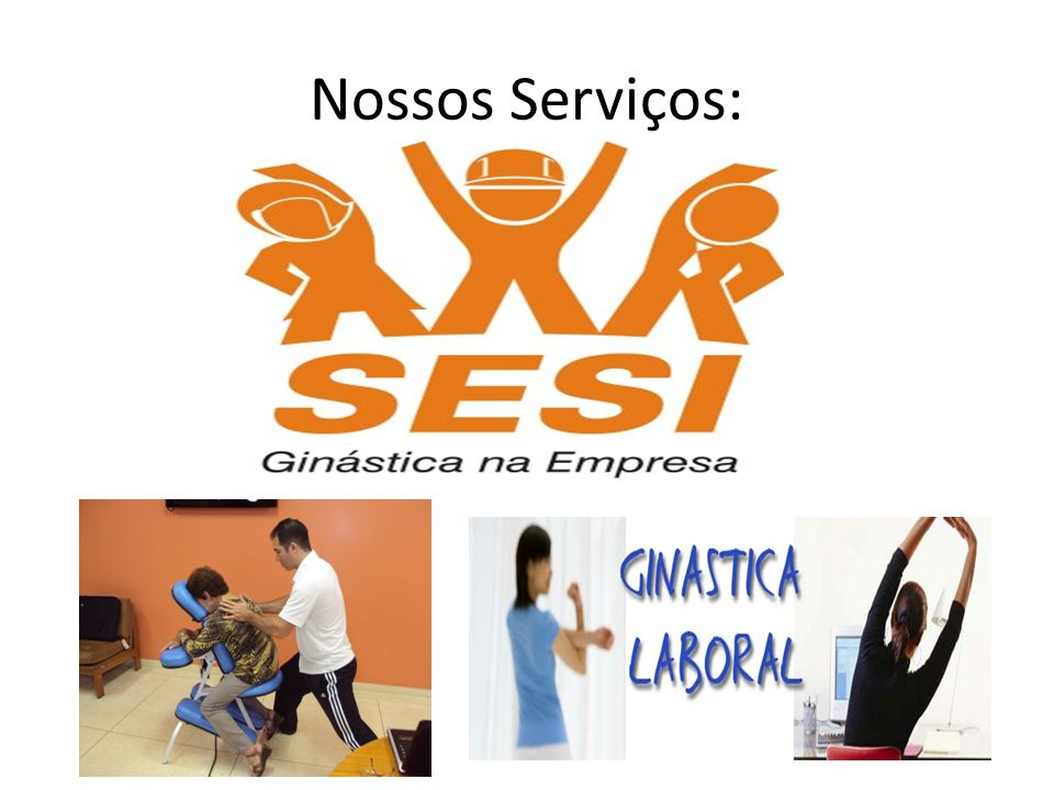 Nossos Serviços: