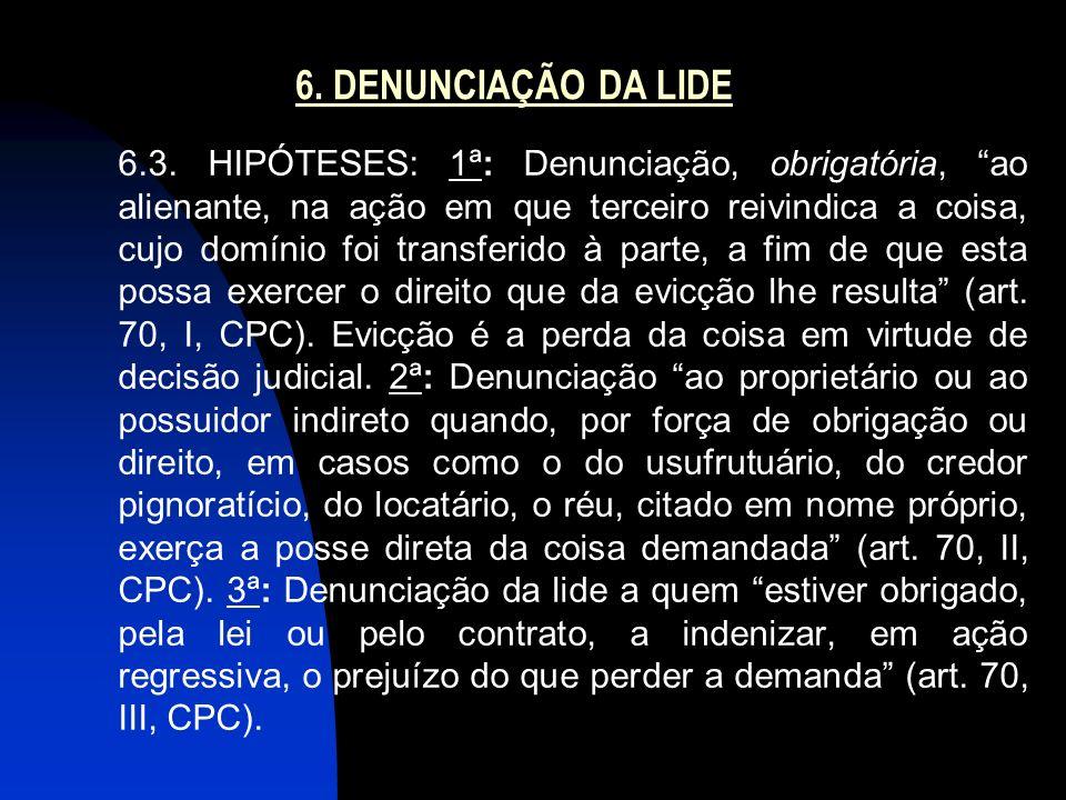 6.DENUNCIAÇÃO DA LIDE 6.3.