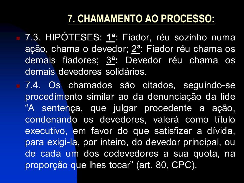 7.CHAMAMENTO AO PROCESSO: 7.3.