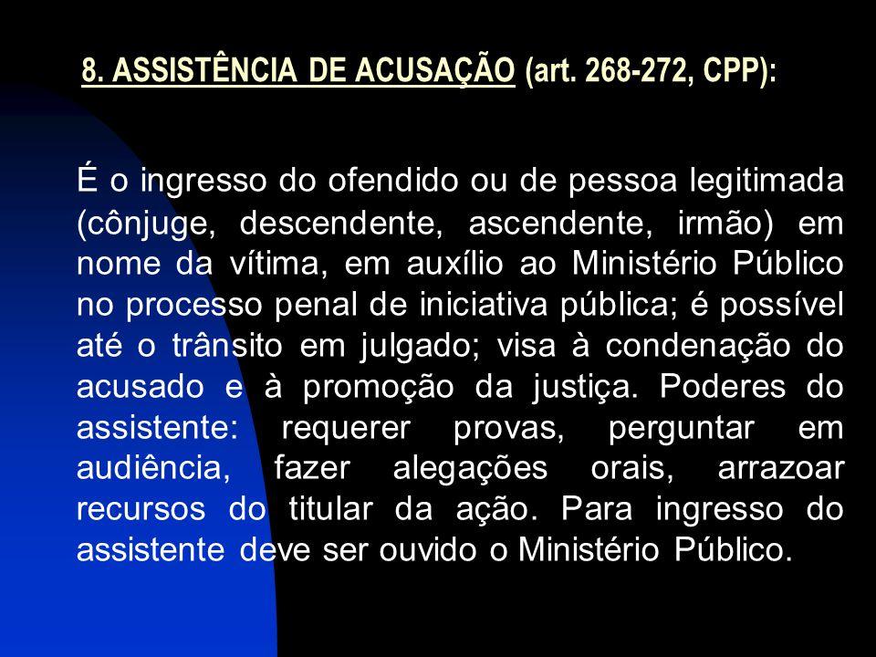 8.ASSISTÊNCIA DE ACUSAÇÃO (art.