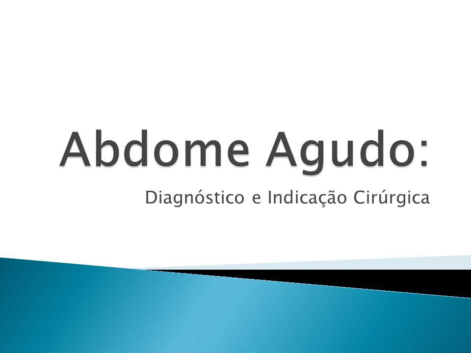 Diagnóstico e Indicação Cirúrgica