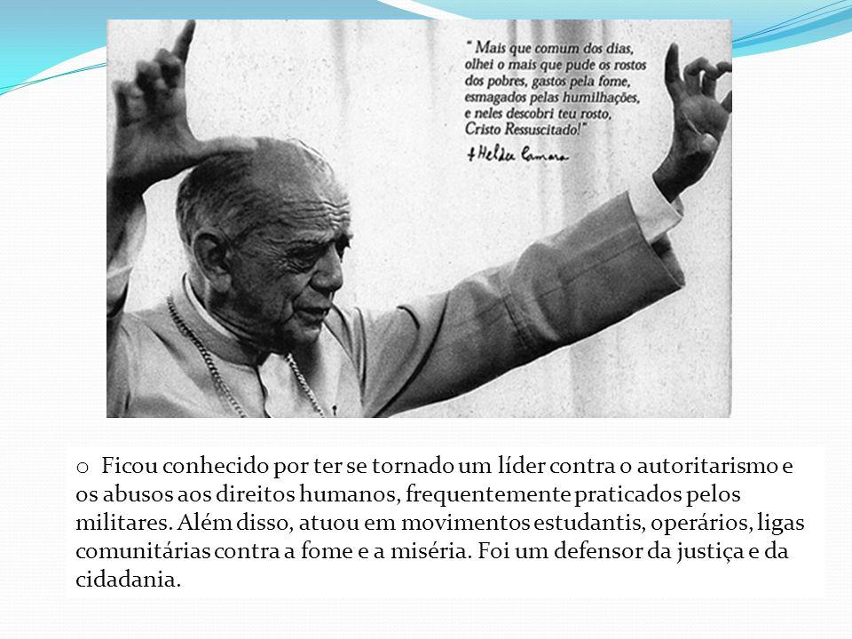 o Ficou conhecido por ter se tornado um líder contra o autoritarismo e os abusos aos direitos humanos, frequentemente praticados pelos militares. Além