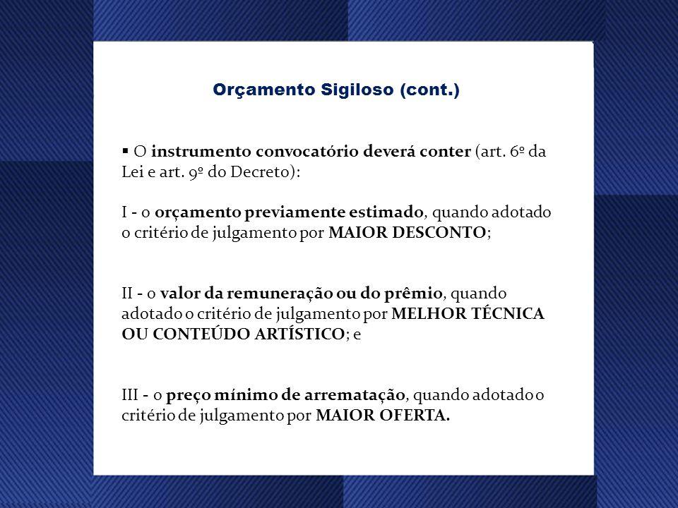 O instrumento convocatório deverá conter (art.6º da Lei e art.