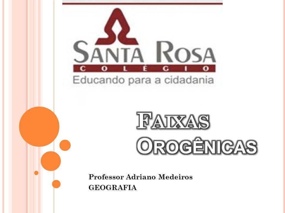 Professor Adriano Medeiros GEOGRAFIA