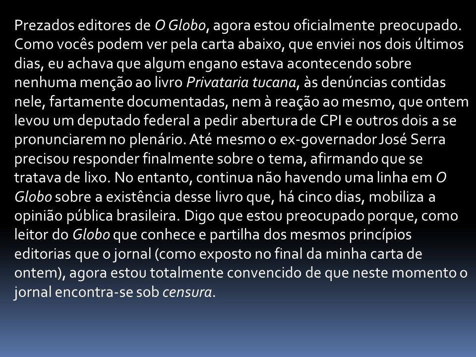 Prezados editores de O Globo, agora estou oficialmente preocupado.