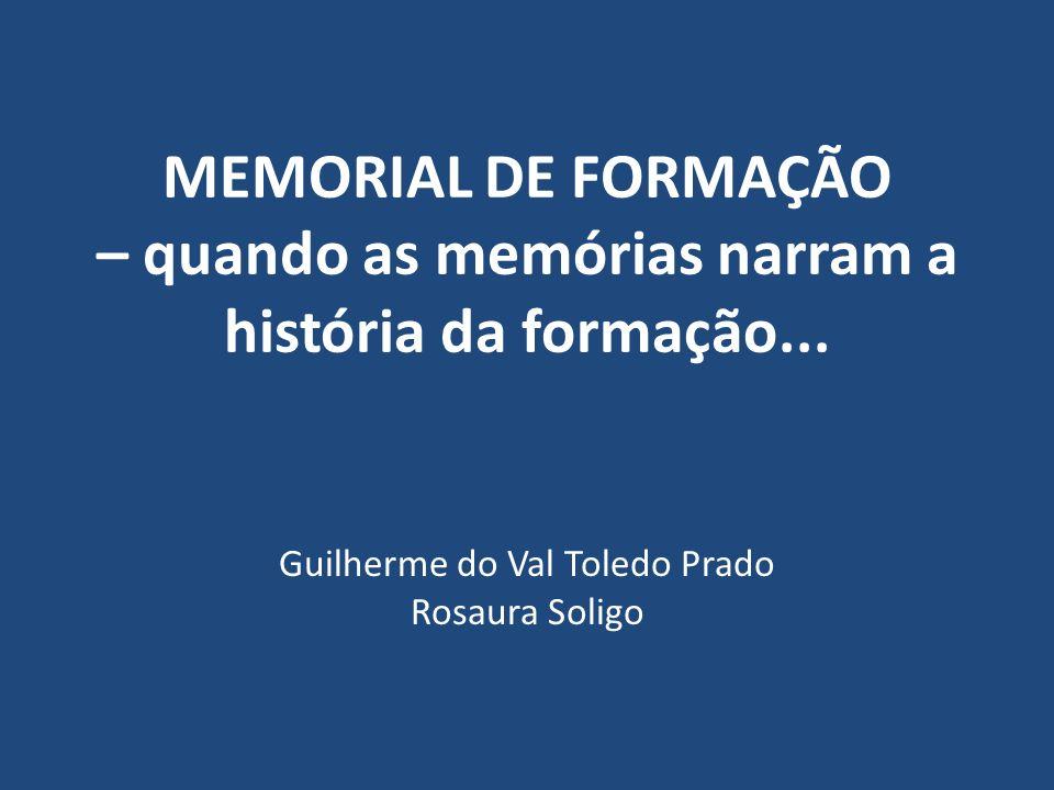 MEMORIAL DE FORMAÇÃO – quando as memórias narram a história da formação...