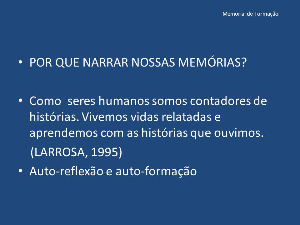 Memorial de Formação POR QUE NARRAR NOSSAS MEMÓRIAS.