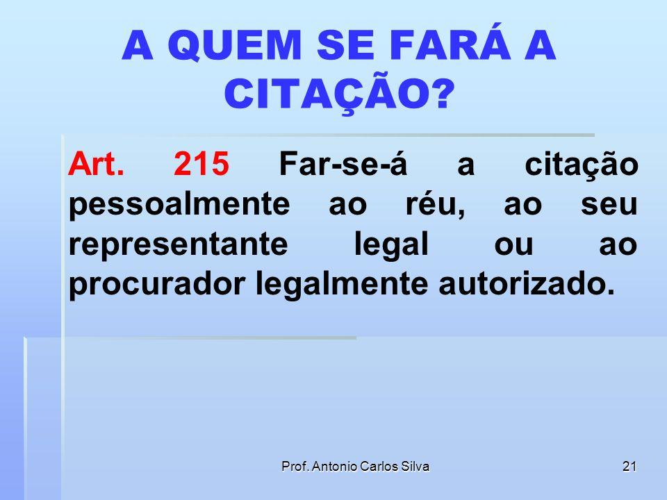 Prof. Antonio Carlos Silva20 AÇÃO DECLARATÓRIA DE NULIDADE PROCESSUAL 5. O meio próprio para rescindir uma sentença transitada em julgada é a ação res