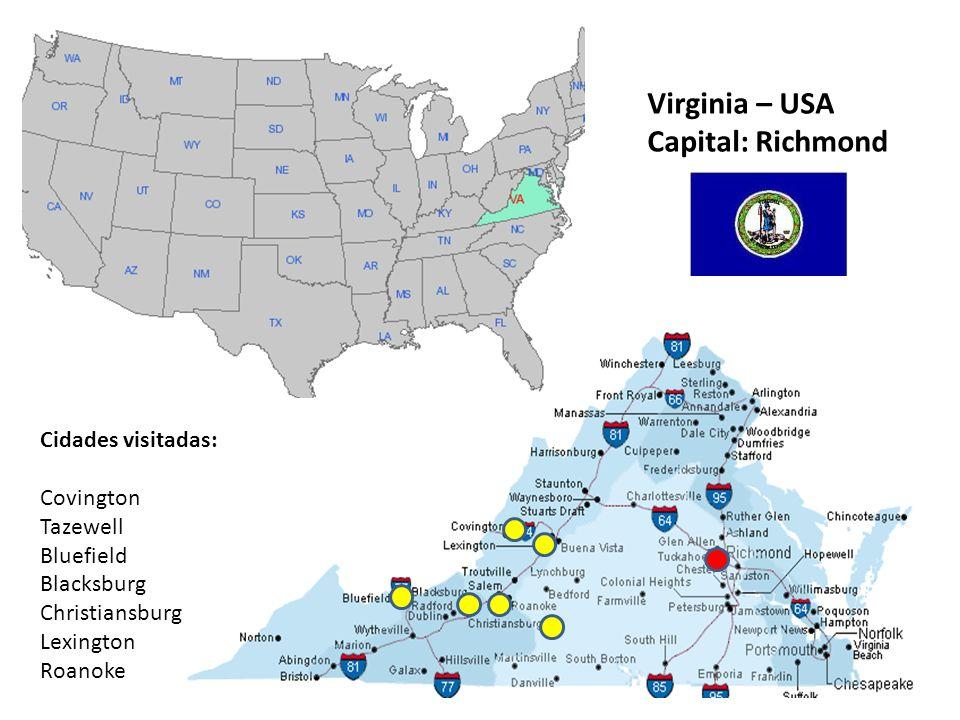 Virginia – USA Capital: Richmond Cidades visitadas: Covington Tazewell Bluefield Blacksburg Christiansburg Lexington Roanoke