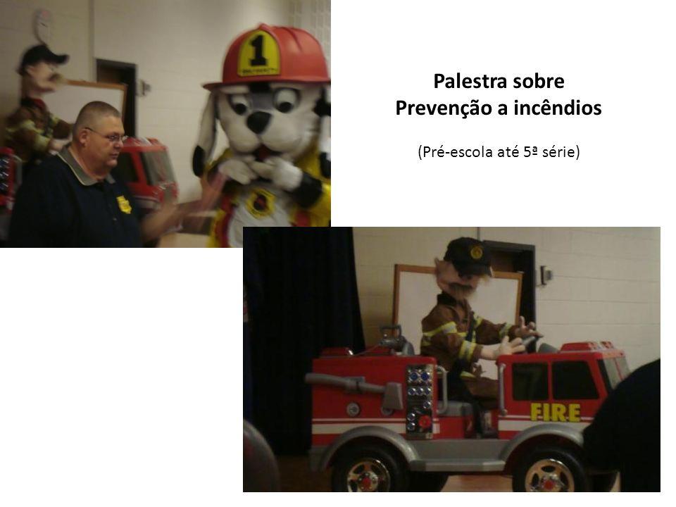 Palestra sobre Prevenção a incêndios (Pré-escola até 5ª série)