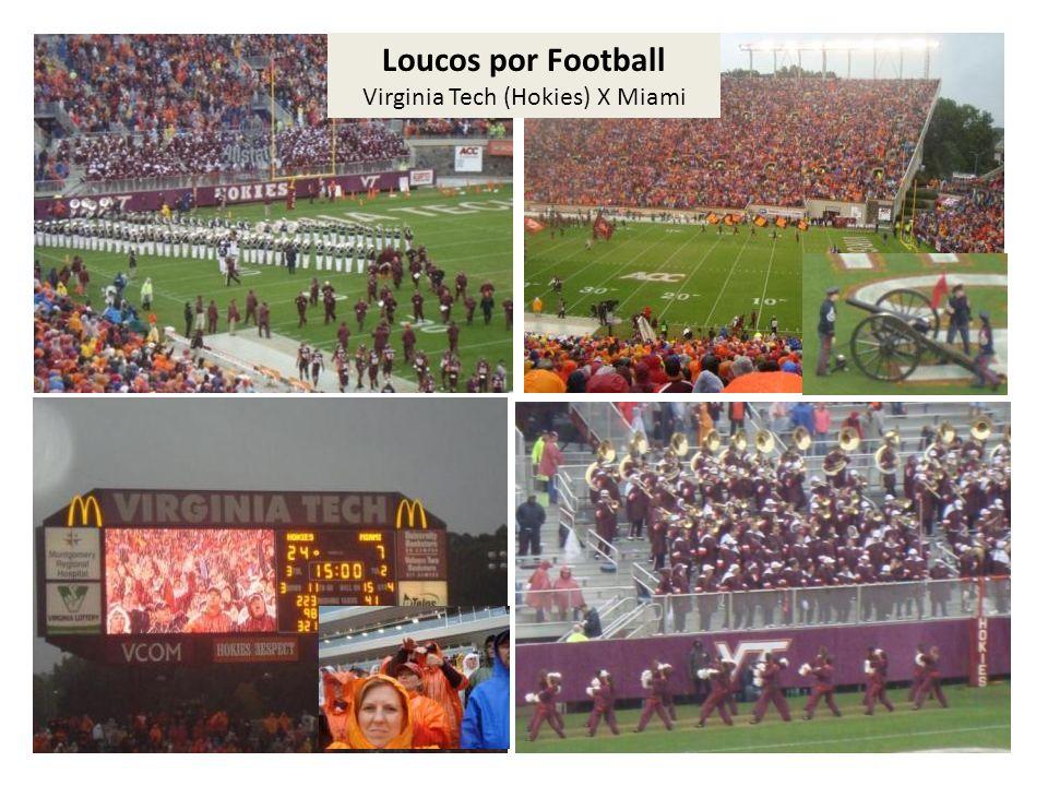 Loucos por Football Virginia Tech (Hokies) X Miami