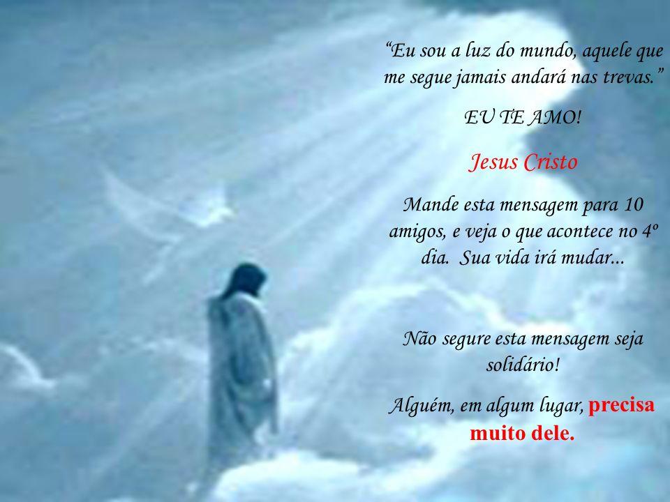 Deus perguntou: A quem enviarei? Envie a mim SENHOR! Se você é uma pessoa que Crê em Deus e o Ama, então envie essa mensagem todos que você conhece!!!