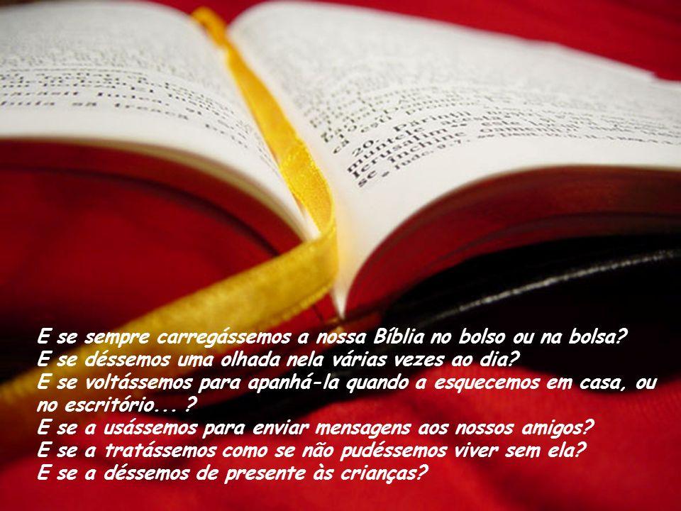 Já imaginou o que aconteceria se tratássemos a nossa Bíblia do jeito que tratamos o nosso celular?