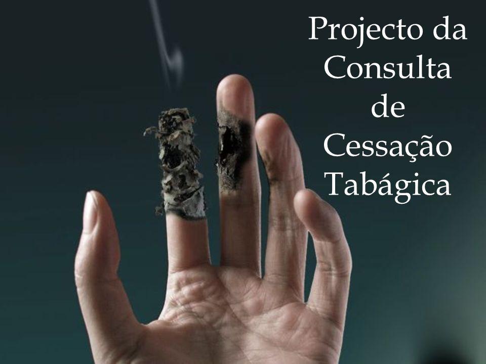 Projecto da Consulta de Cessação Tabágica