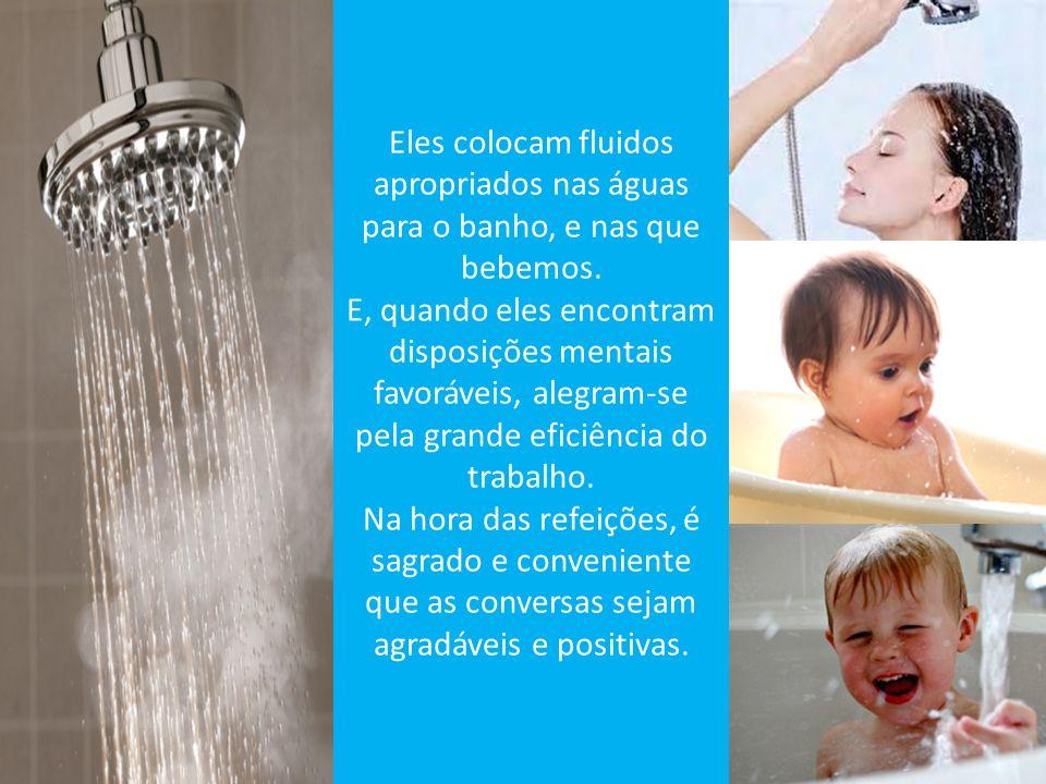 No momento do banho, é preciso que ajudemos, com pensamentos nobres e orações, para que tenhamos mãos mais eficientes operando em nosso favor.