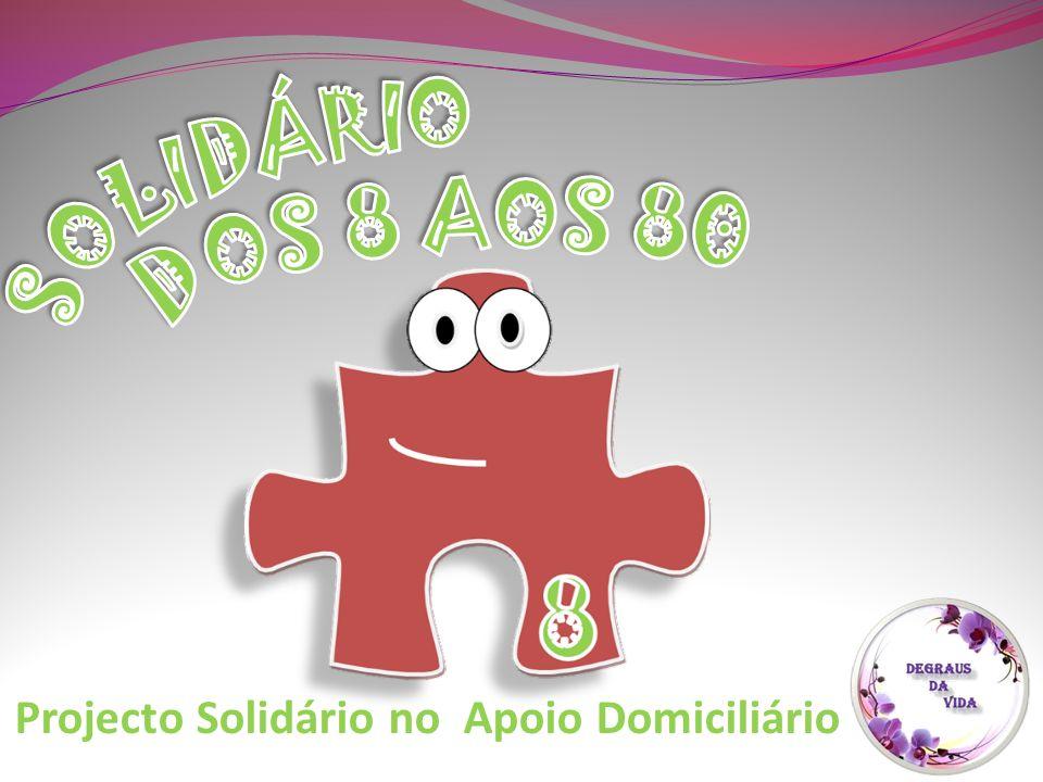 Projecto Solidário no Apoio Domiciliário