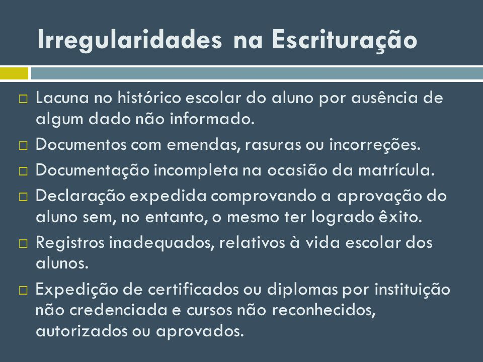 Irregularidades na Escrituração Ausência de disciplina da base nacional comum.