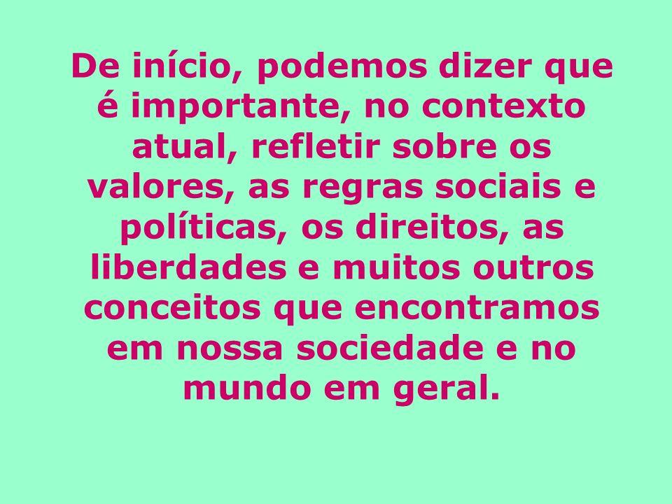 PONTO 1: ESTADO DE NATUREZA Poder político: o direito de mandar Por que razão deverão alguns ter o direito de fazer leis e regulamentar o comportamento dos outros.