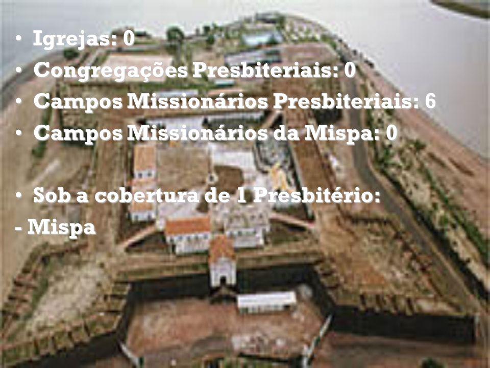 Igrejas: 3Igrejas: 3 Congregações Presbiteriais: 3Congregações Presbiteriais: 3 Campos Missionários da Mispa: 0Campos Missionários da Mispa: 0 Campos Missionários Presbiteriais: 0Campos Missionários Presbiteriais: 0 Congregações Locais: 11Congregações Locais: 11 Sob a cobertura de 1 Presbitério:Sob a cobertura de 1 Presbitério: - Maranhão-Piauí