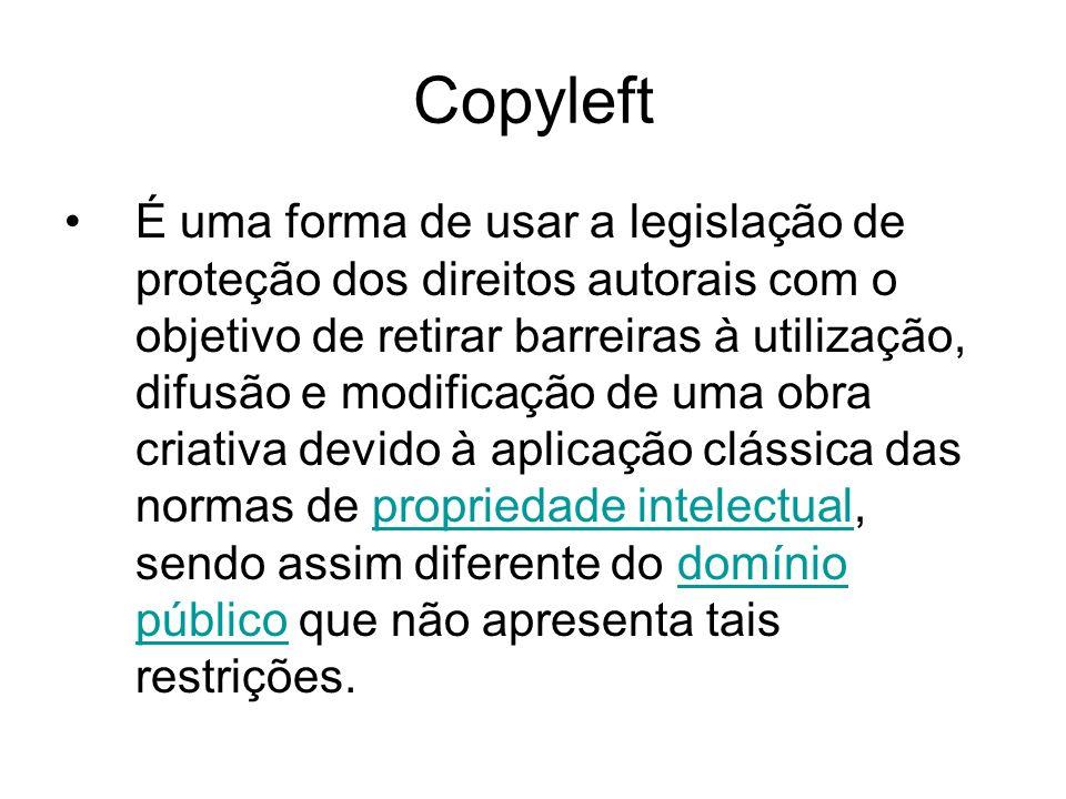 Copyleft É uma forma de usar a legislação de proteção dos direitos autorais com o objetivo de retirar barreiras à utilização, difusão e modificação de uma obra criativa devido à aplicação clássica das normas de propriedade intelectual, sendo assim diferente do domínio público que não apresenta tais restrições.propriedade intelectualdomínio público