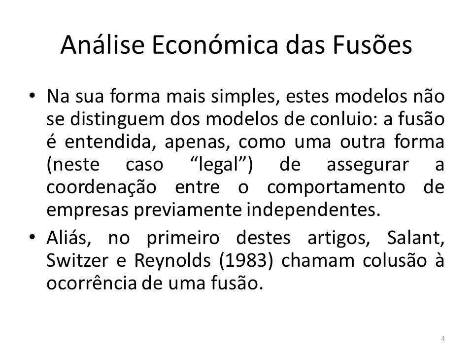 Análise Económica das Fusões O modelo de Cournot (na sua forma mais simples) parece, no entanto, pouco apropriado para captar o fenómeno das F&A.