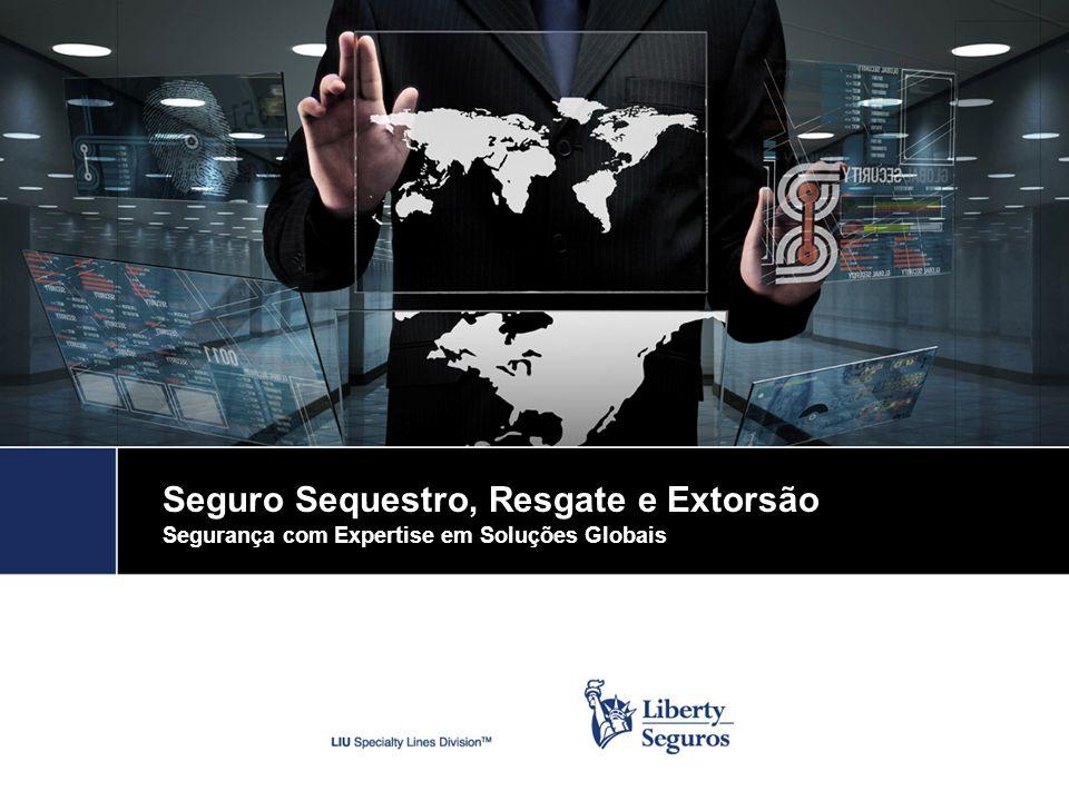 Seguro Sequestro, Resgate e Extorsão Segurança com Expertise em Soluções Globais
