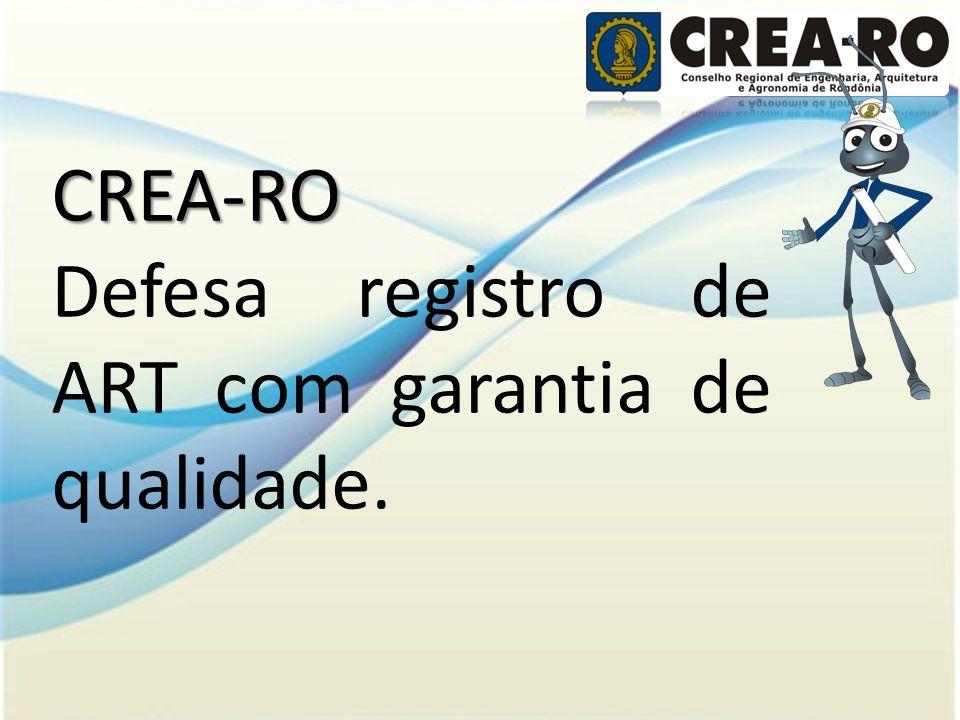 CREA-RO Defesa registro de ART com garantia de qualidade.