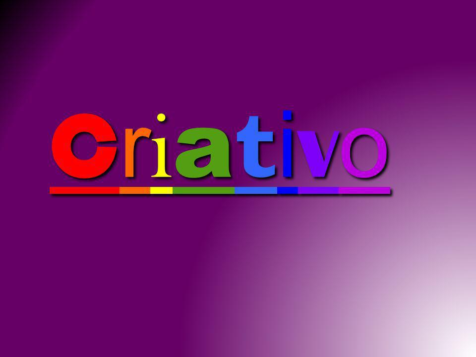 CriativoCriativoCriativoCriativo