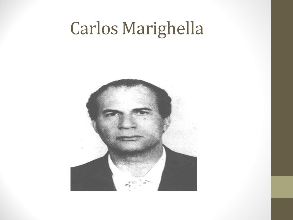 Carlos Marighella (Salvador, 5 de dezembro de 1911 – São Paulo, 4 de novembro de 1969) foi um político, guerrilheiro e poetabrasileiro, um dos principais organizadores da resistência contra o regime militar a partir de 1964 1.