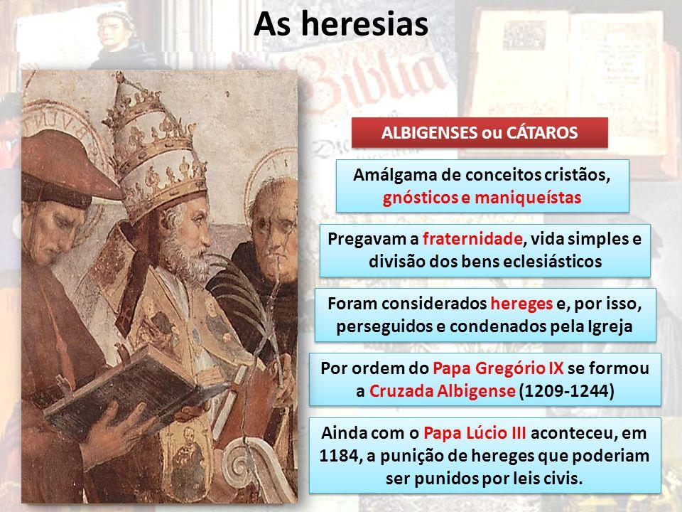 As heresias Venda de indulgências VALDENSES Pedro Valdo 1140-1217 Mercador e banqueiro francês de Lyon Abandonou o comércio e se tornou pregador Fez v