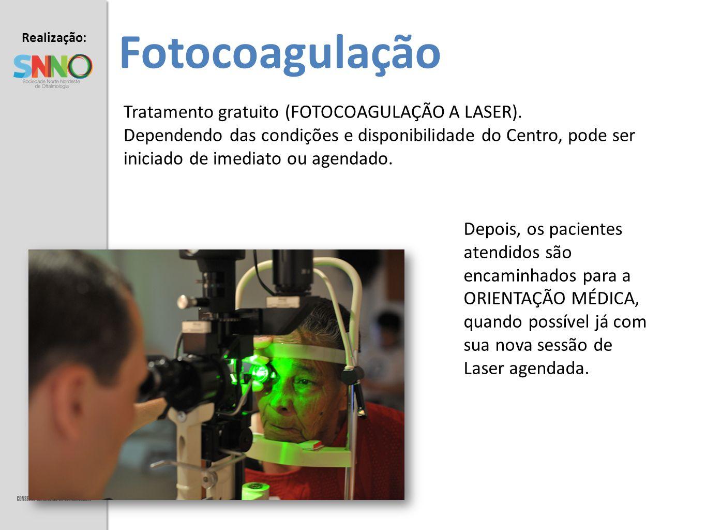 Realização: Apoio: Fotocoagulação Tratamento gratuito (FOTOCOAGULAÇÃO A LASER). Dependendo das condições e disponibilidade do Centro, pode ser iniciad