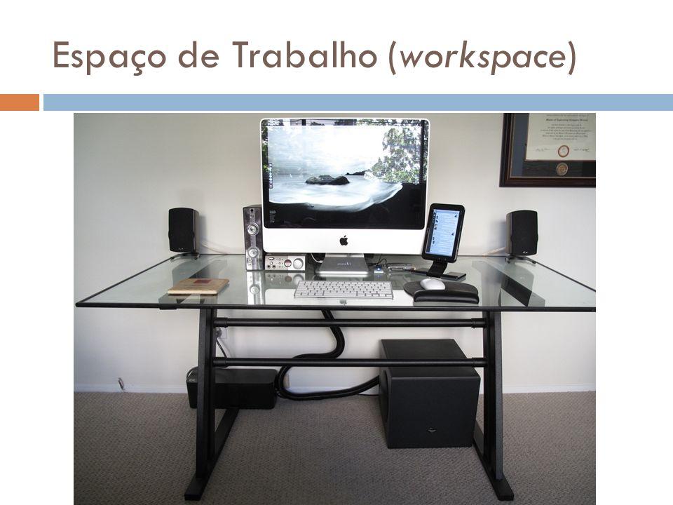 Espaço de Trabalho (workspace)