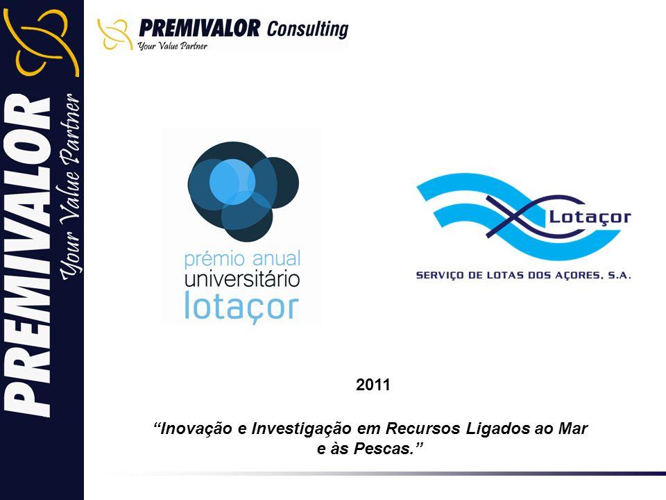 Inovação e Investigação em Recursos Ligados ao Mar e às Pescas. 2011