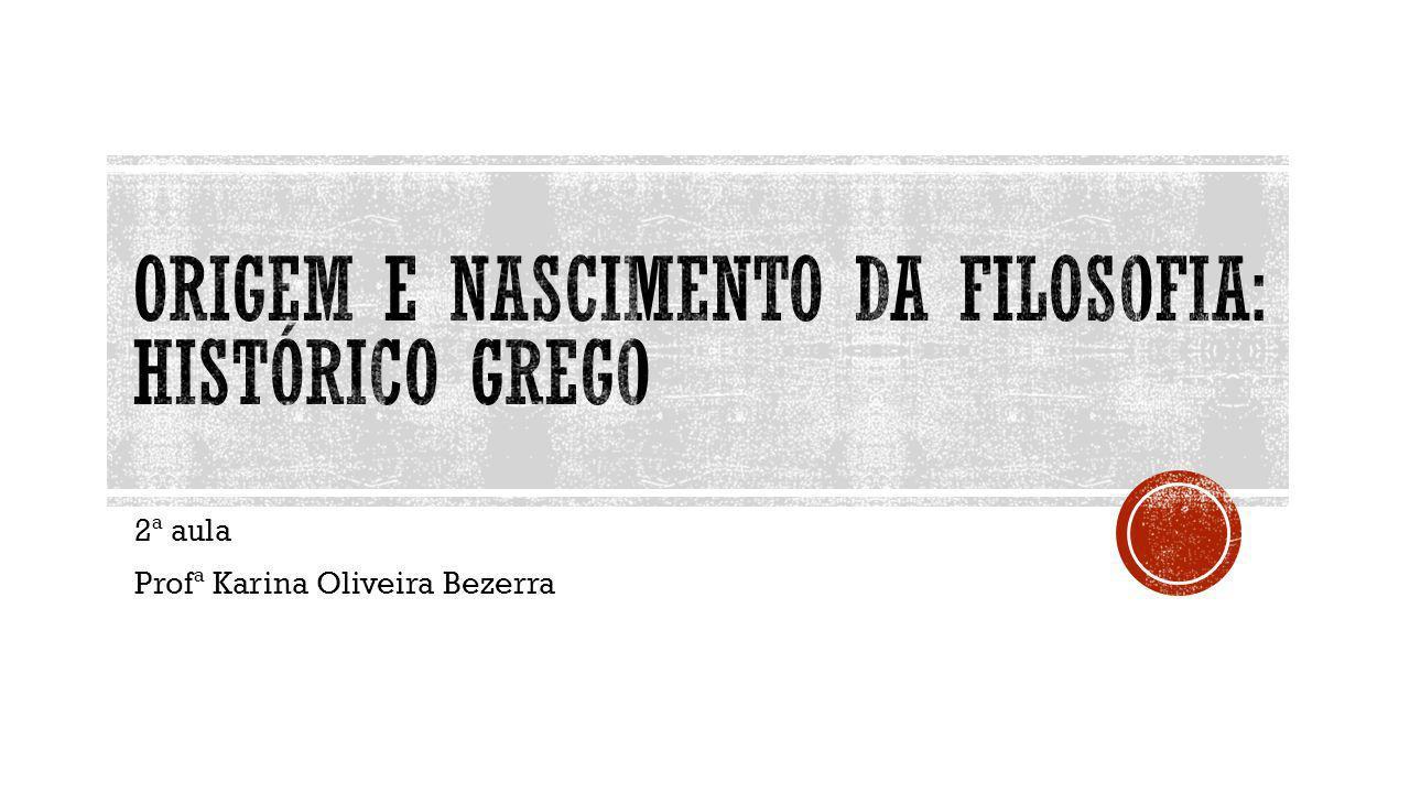 2ª aula Profª Karina Oliveira Bezerra