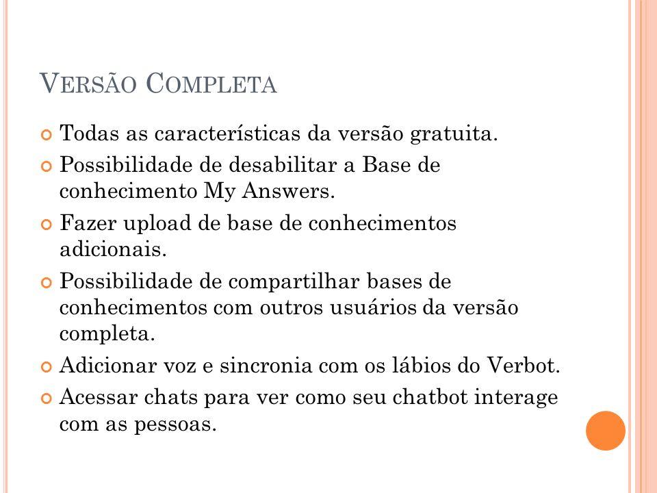 V ERSÃO C OMPLETA Todas as características da versão gratuita.